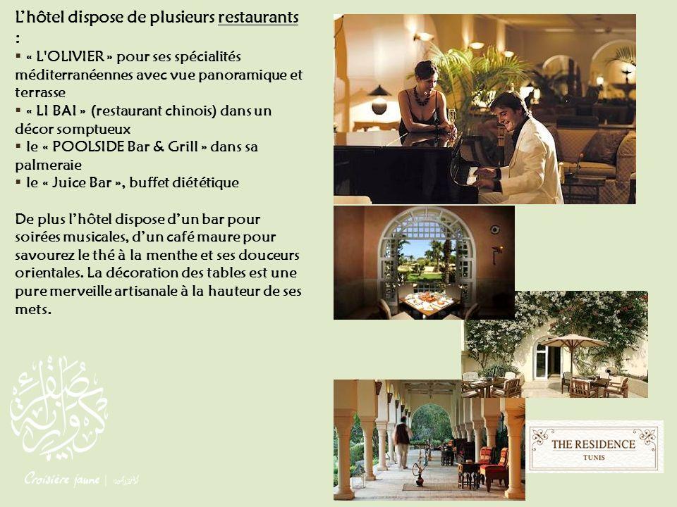 Lhôtel dispose de plusieurs restaurants : « L'OLIVIER » pour ses spécialités méditerranéennes avec vue panoramique et terrasse « LI BAI » (restaurant