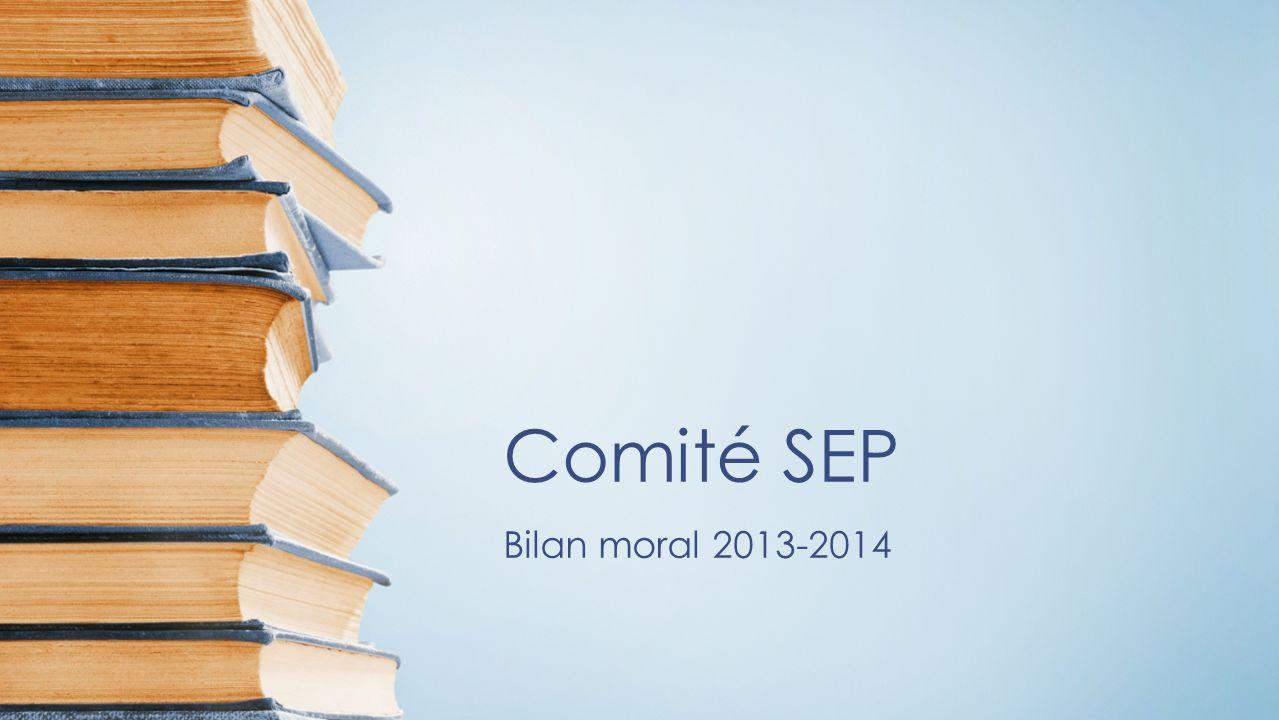 Comité SEP Bilan moral 2013-2014