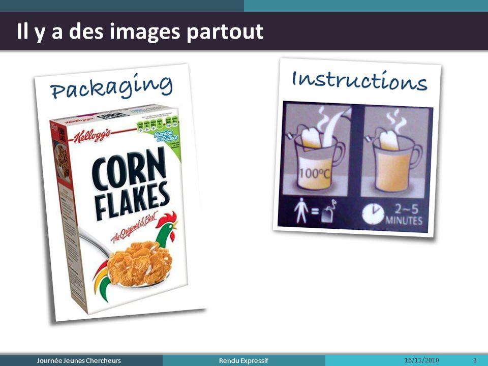 Rendu Expressif Il y a des images partout Journée Jeunes Chercheurs 16/11/20103