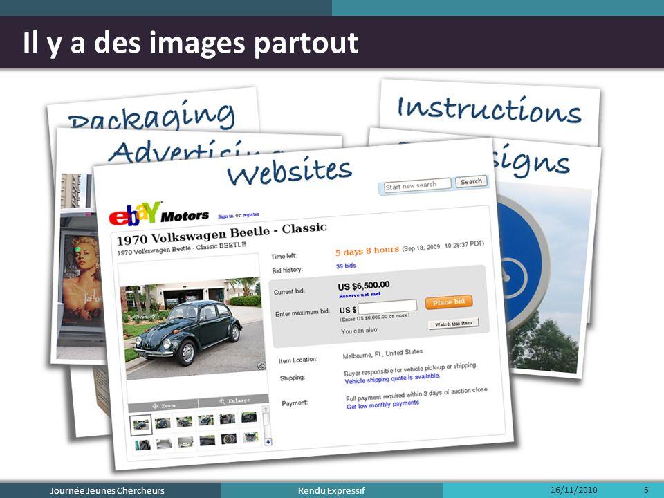 Rendu Expressif Il y a des images partout Journée Jeunes Chercheurs 16/11/20106