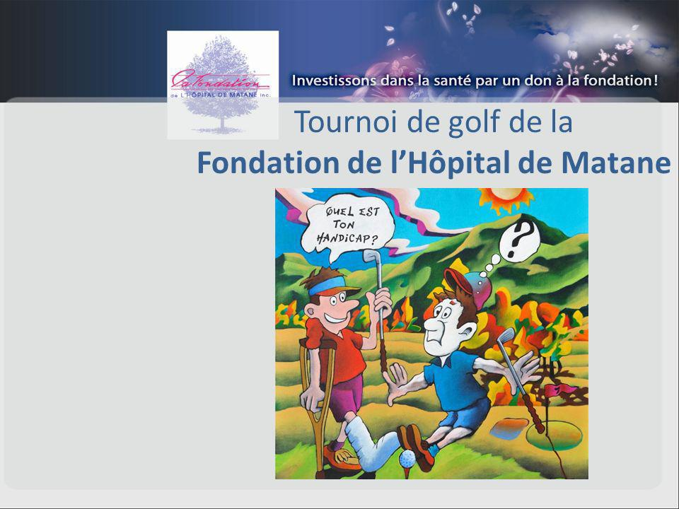 Tournoi de golf de la Fondation de lHôpital de Matane