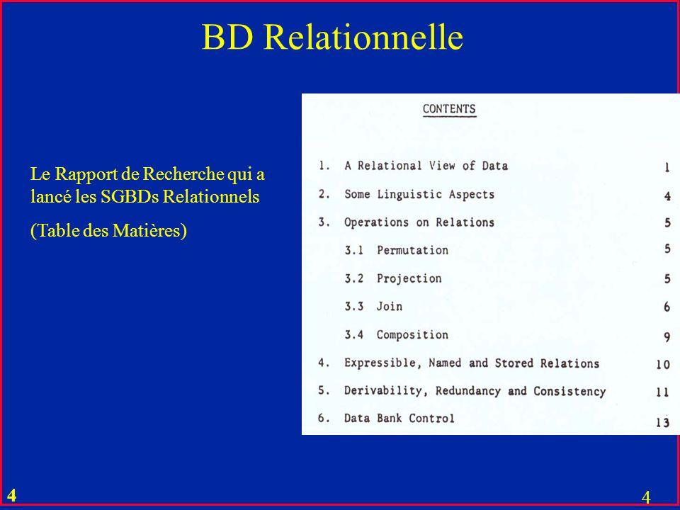 3 3 Le Rapport de Recherche qui a lancé les SGBDs Relationnels (Résumé)