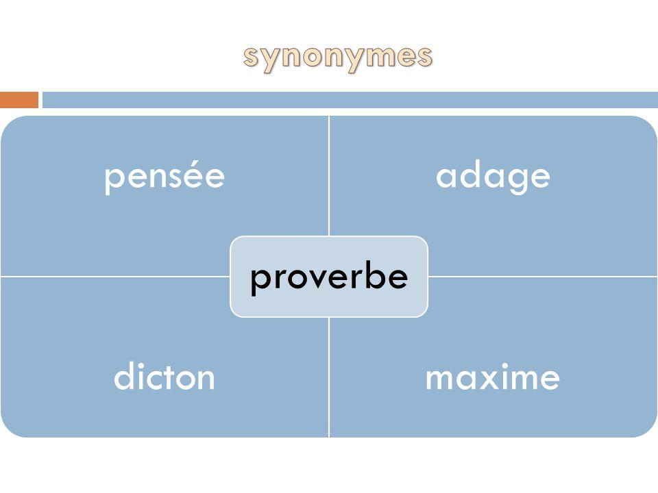 penséeadage dictonmaxime proverbe