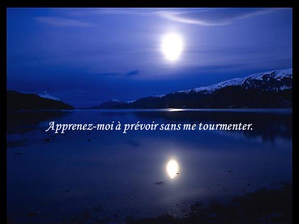 Mon Dieu, apprenez-moi à bien user du temps que vous me donnez et à bien lemployer sans rien en perdre.