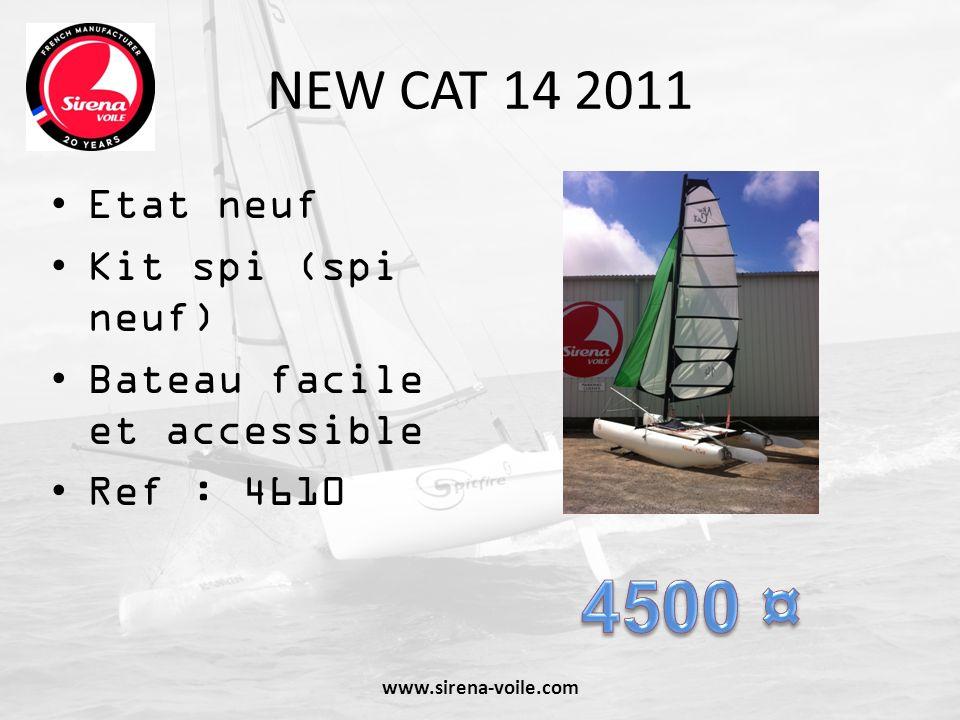 NEW CAT 14 2011 Etat neuf Kit spi (spi neuf) Bateau facile et accessible Ref : 4610 www.sirena-voile.com