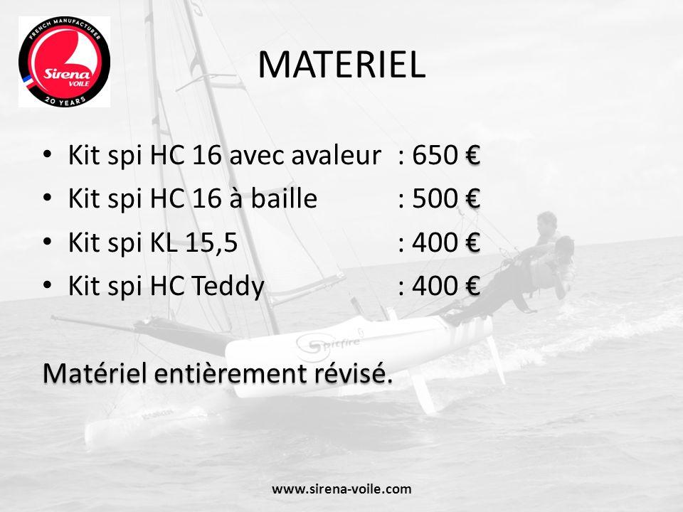 MATERIEL Kit spi HC 16 avec avaleur : 650 Kit spi HC 16 à baille : 500 Kit spi KL 15,5 : 400 Kit spi HC Teddy : 400 Matériel entièrement révisé. www.s
