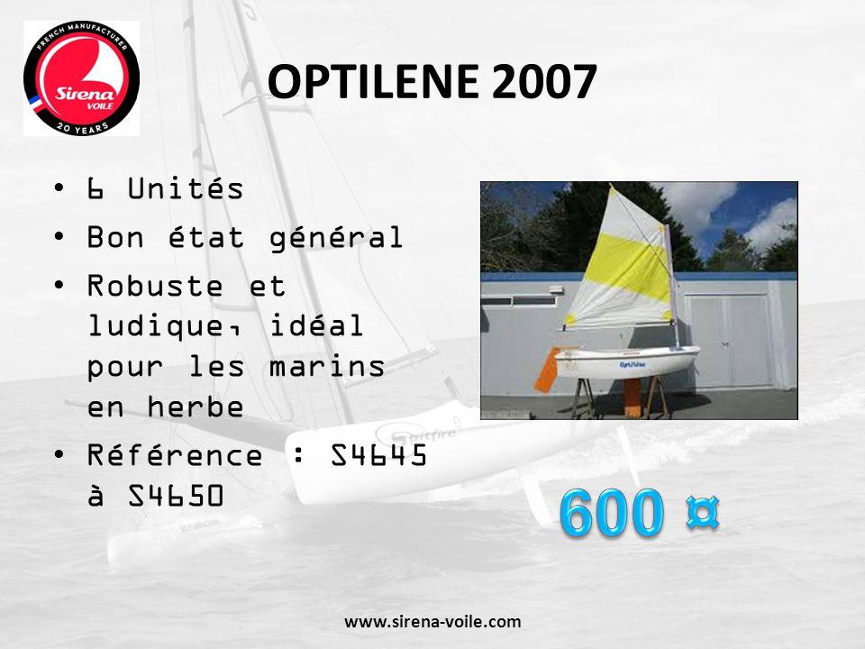 OPTILENE 2007 6 Unités Bon état général Robuste et ludique, idéal pour les marins en herbe Référence : S4645 à S4650 www.sirena-voile.com