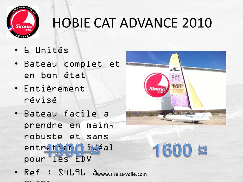 HOBIE CAT ADVANCE 2010 6 Unités Bateau complet et en bon état Entièrement révisé Bateau facile a prendre en main, robuste et sans entretien, idéal pou