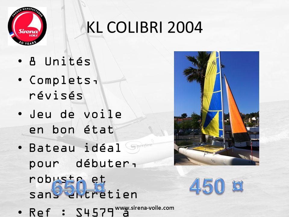 KL COLIBRI 2004 8 Unités Complets, révisés Jeu de voile en bon état Bateau idéal pour débuter, robuste et sans entretien Ref : S4579 à 4586 www.sirena