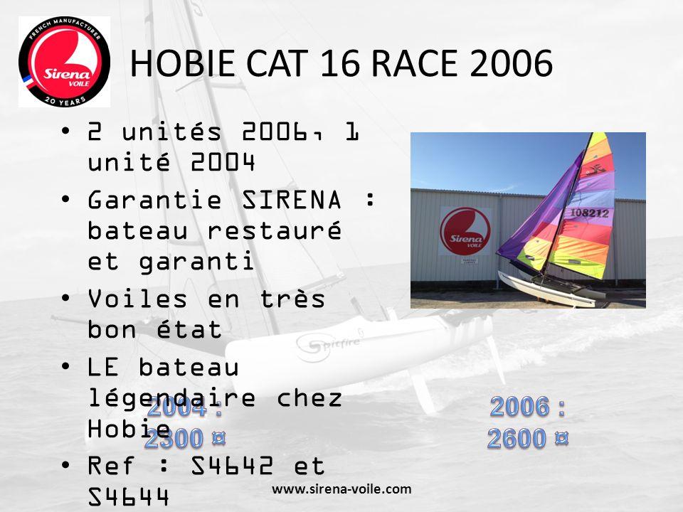 HOBIE CAT 16 RACE 2006 2 unités 2006, 1 unité 2004 Garantie SIRENA : bateau restauré et garanti Voiles en très bon état LE bateau légendaire chez Hobi