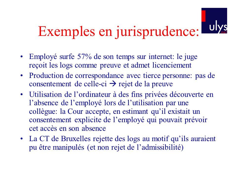 Exemples en jurisprudence: Employé surfe 57% de son temps sur internet: le juge reçoit les logs comme preuve et admet licenciement Production de corre