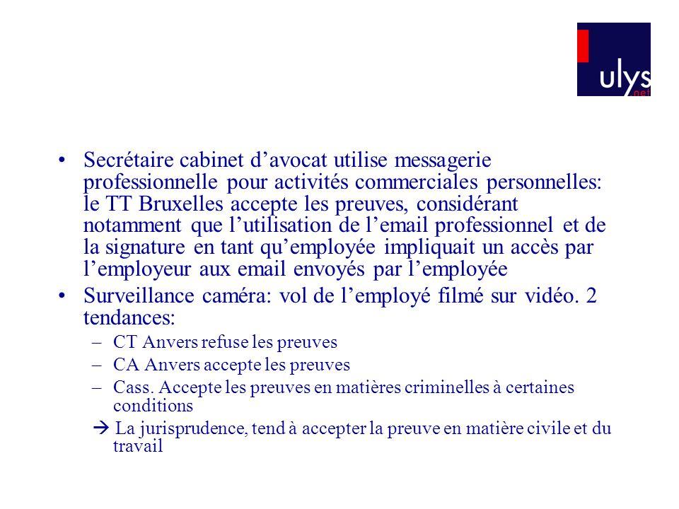 Secrétaire cabinet davocat utilise messagerie professionnelle pour activités commerciales personnelles: le TT Bruxelles accepte les preuves, considéra