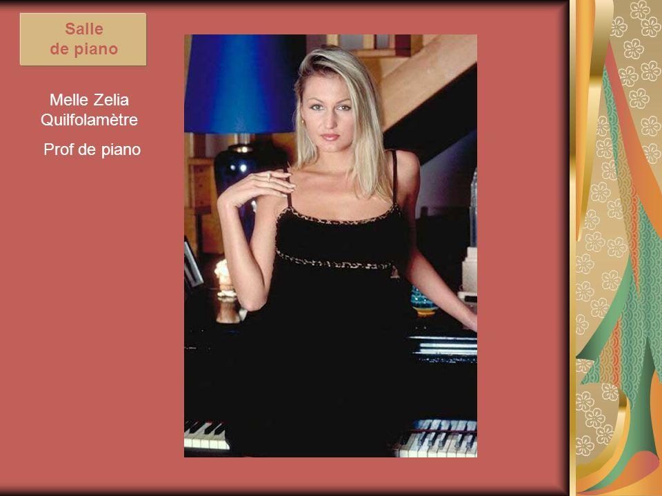 Melle Zelia Quilfolamètre Prof de piano Salle de piano