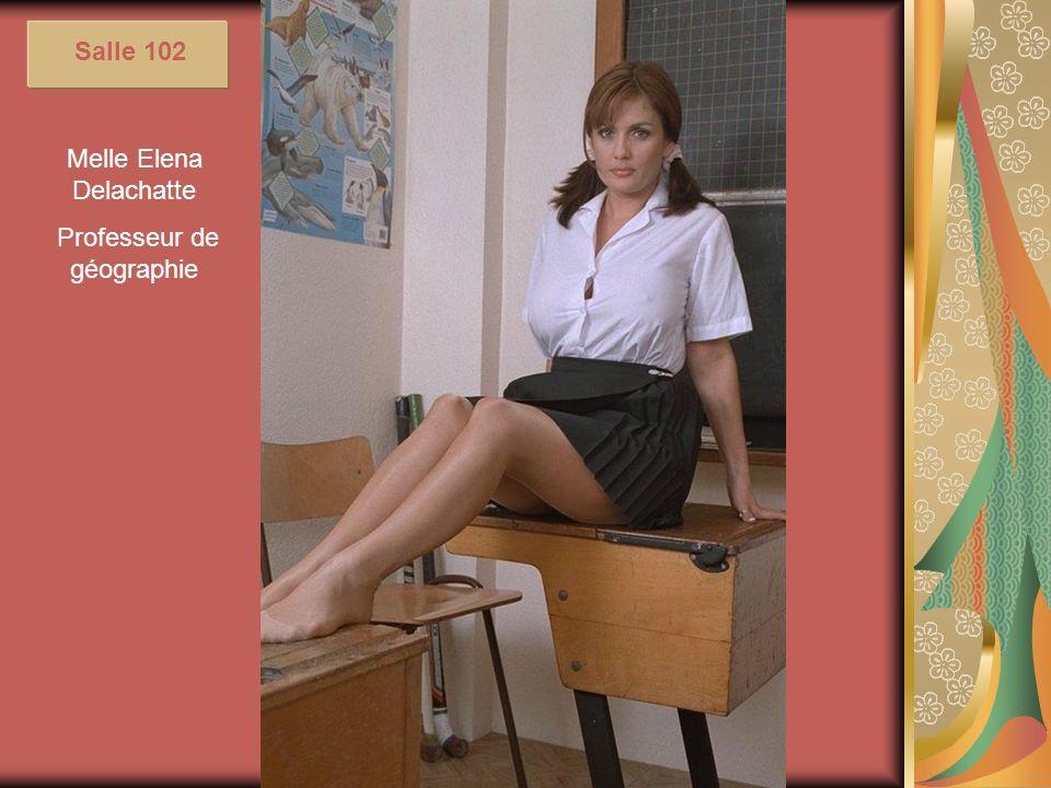 Melle Elena Delachatte Professeur de géographie Salle 102
