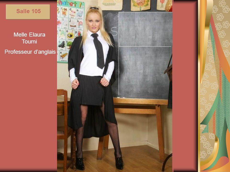 Melle Elaura Toumi Professeur danglais Salle 105