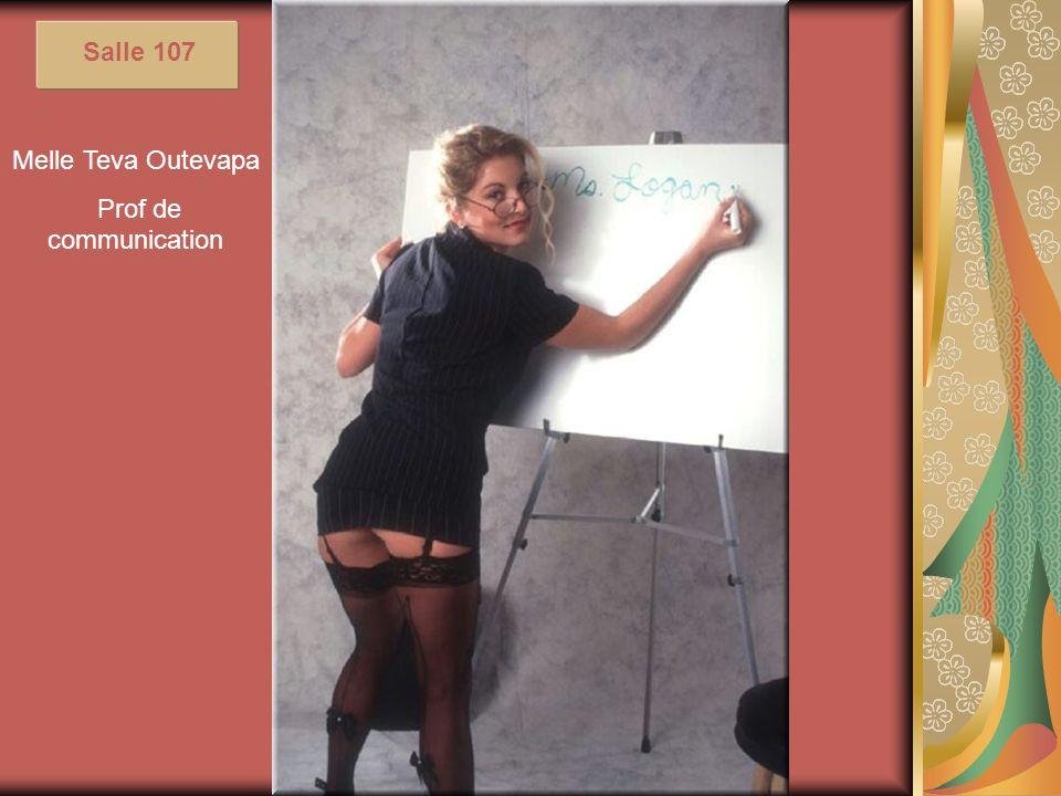 Melle Teva Outevapa Prof de communication Salle 107