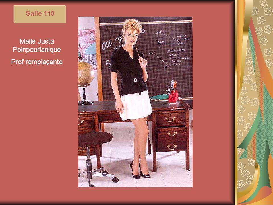 Salle 110 Melle Justa Poinpourlanique Prof remplaçante