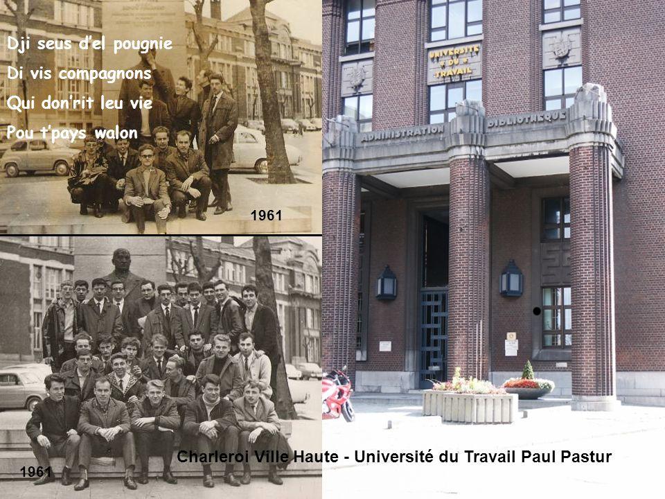 Université du Travail Paul Pastur Tout cqui djai dit là, Cest mfaçon dpinser Tu nmi choutes nè dja ! Wète-mi, si vou plait !