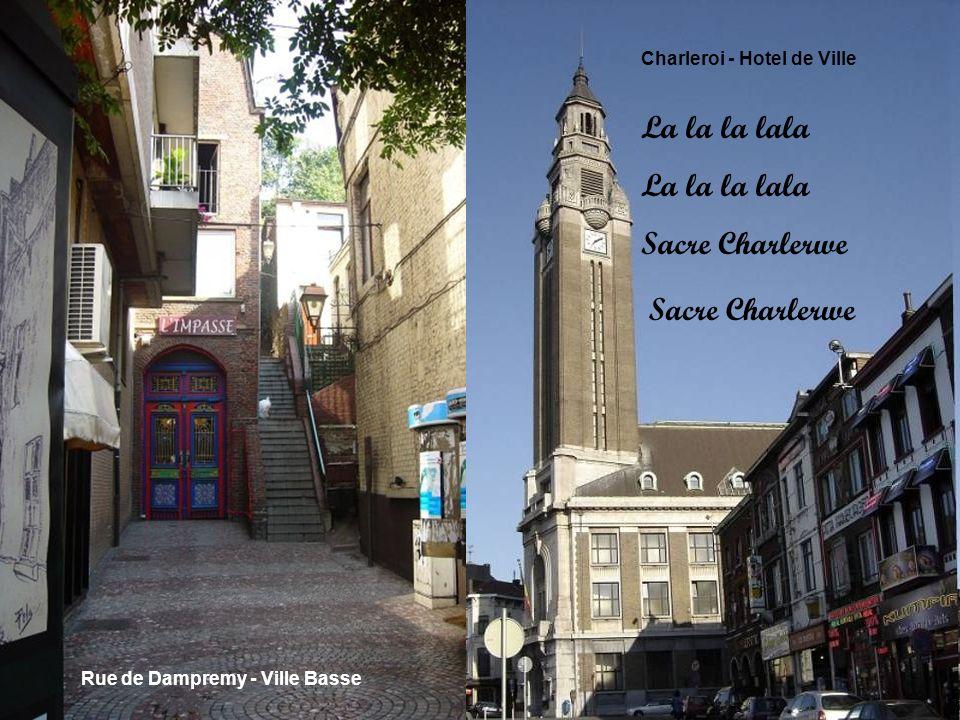 Rue de France - Ville Haute Basilique St. Christophe -Place Charles II Sacré Charlerwe Qwè cqui faut qui djfèye Pou npu yès sot dtwè Dène façon parèye