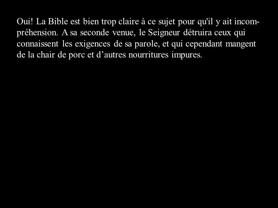 Oui! La Bible est bien trop claire à ce sujet pour qu'il y ait incom- préhension. A sa seconde venue, le Seigneur détruira ceux qui connaissent les ex