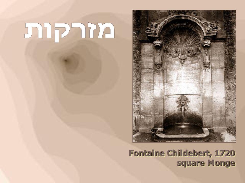 Fontaine Childebert, 1720 square Monge square Monge Fontaine Childebert, 1720 square Monge square Monge