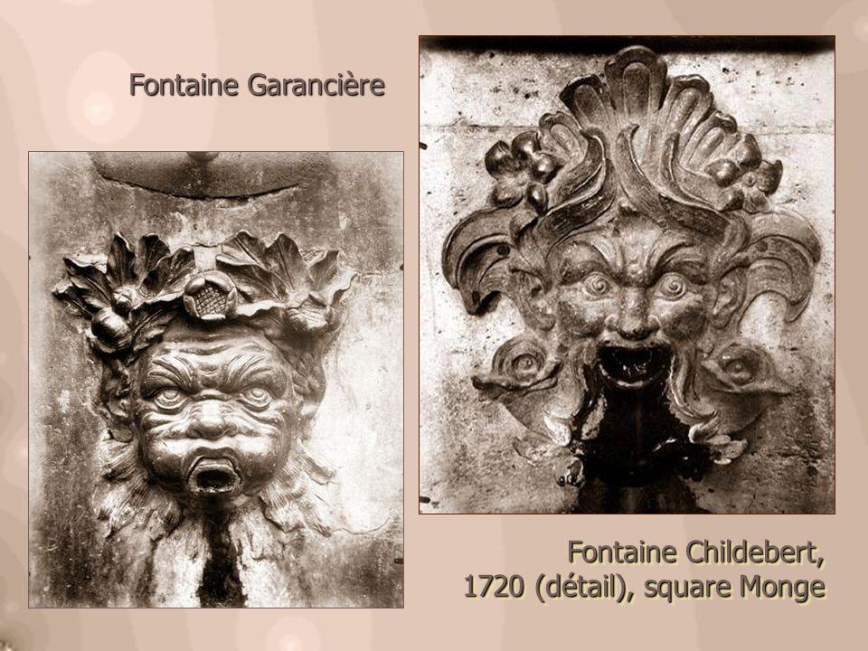 Fontaine Childebert, 1720 (détail), square Monge 1720 (détail), square Monge Fontaine Childebert, 1720 (détail), square Monge 1720 (détail), square Mo