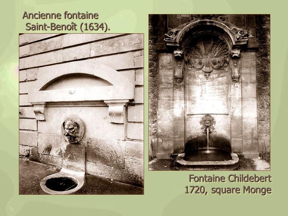 Fontaine Childebert 1720, square Monge 1720, square Monge Fontaine Childebert 1720, square Monge 1720, square Monge Ancienne fontaine Saint-Benoît (16