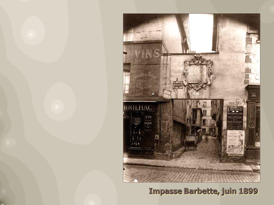Impasse Barbette, juin 1899