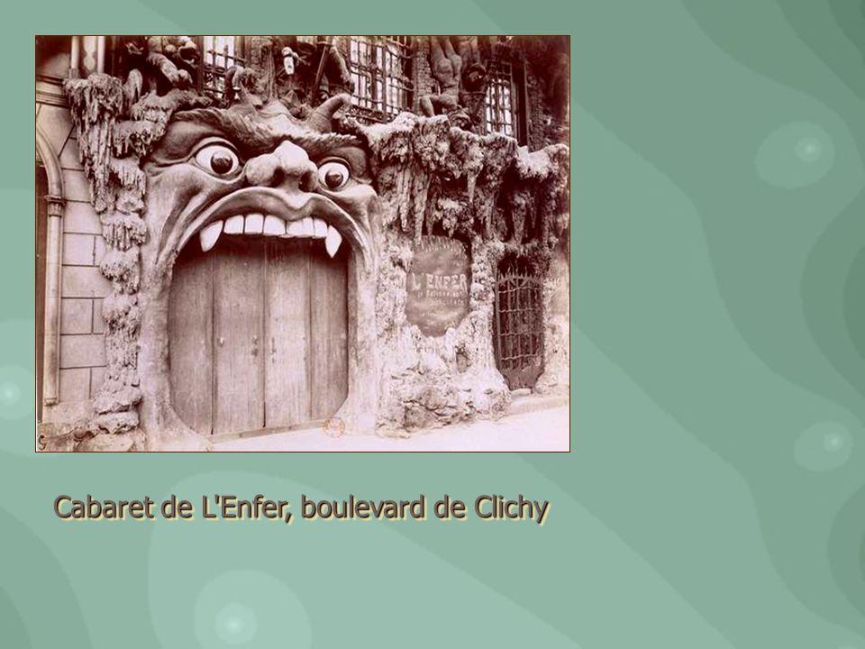 Cabaret de L'Enfer, boulevard de Clichy