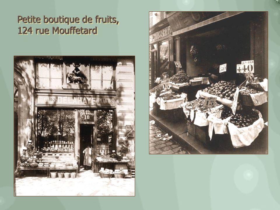 Petite boutique de fruits, 124 rue Mouffetard Petite boutique de fruits, 124 rue Mouffetard