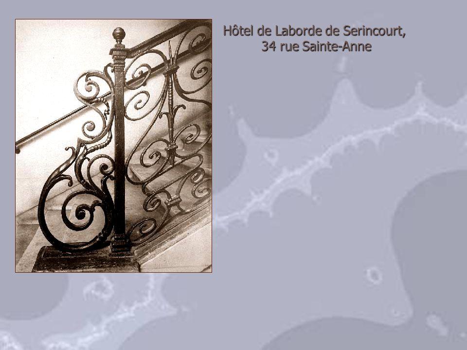Hôtel de Laborde de Serincourt, 34 rue Sainte-Anne 34 rue Sainte-Anne