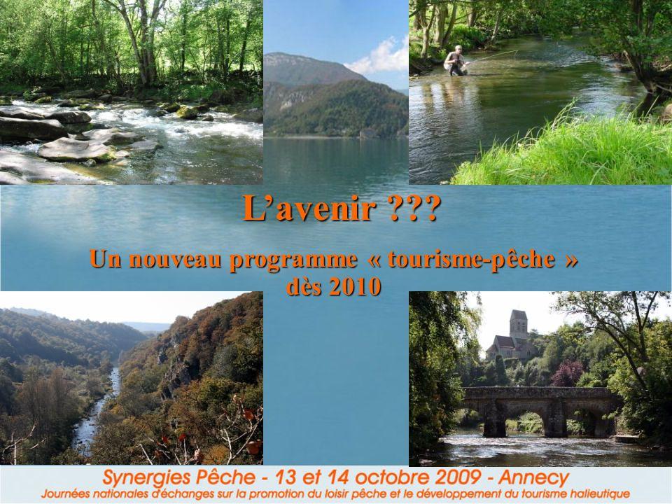 Lavenir ??? Un nouveau programme « tourisme-pêche » dès 2010