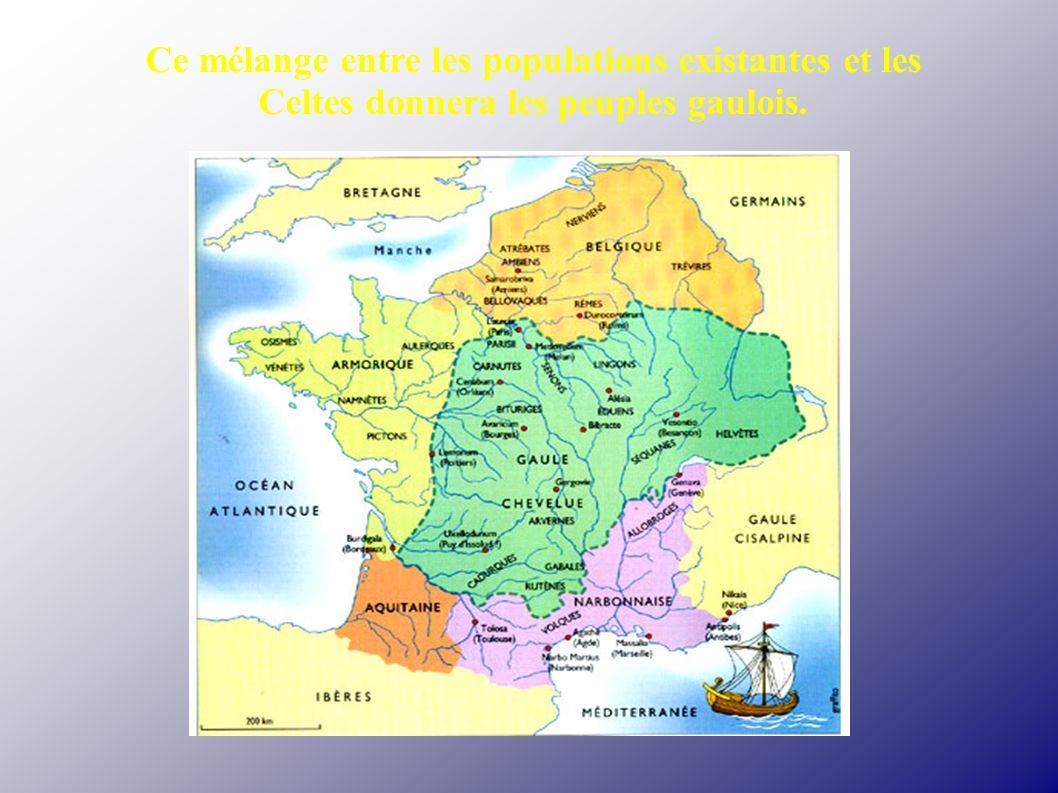 Ce mélange entre les populations existantes et les Celtes donnera les peuples gaulois.