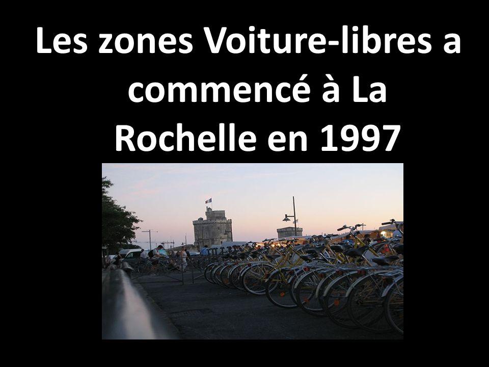Les zones Voiture-libres a commencé à La Rochelle en 1997