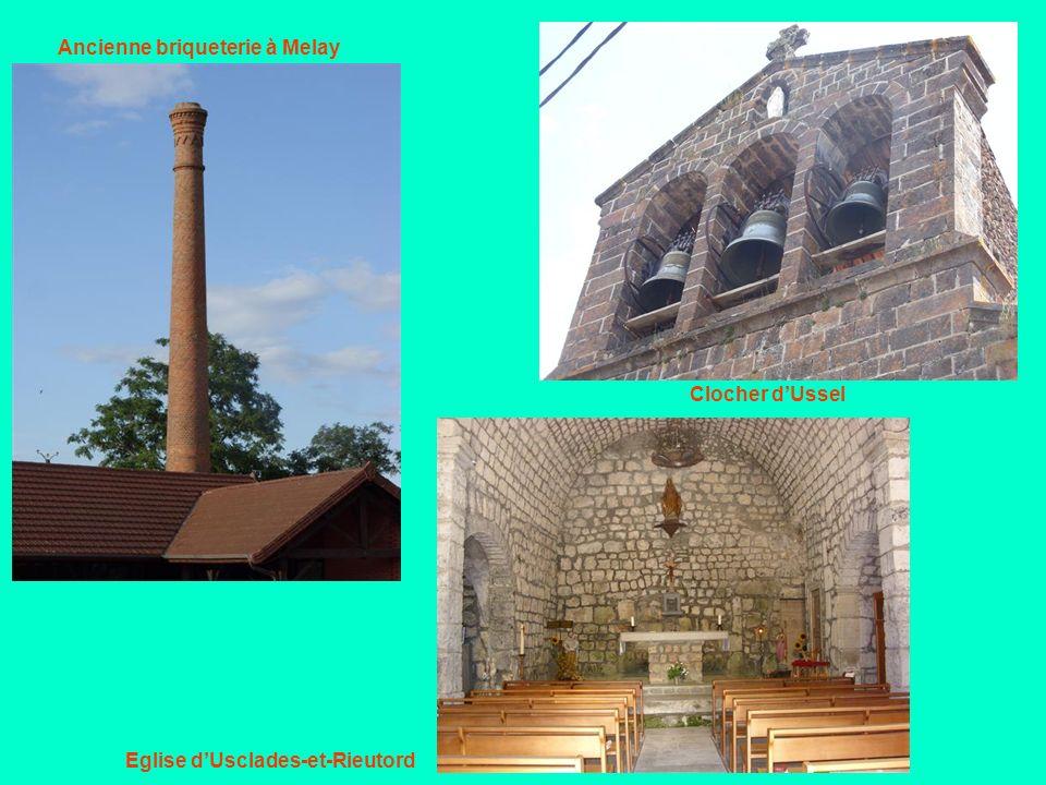 Ancienne briqueterie à Melay Clocher dUssel Eglise dUsclades-et-Rieutord