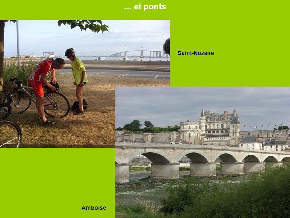 … et ponts Saint-Nazaire Amboise