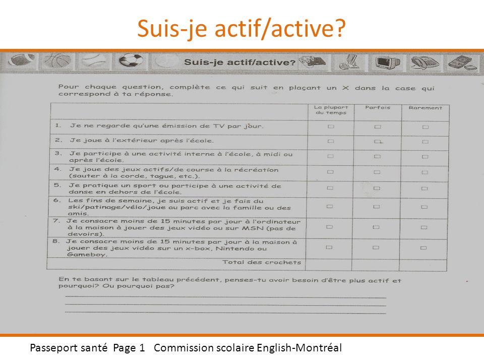 Pratiquons quelques exercices! Passeport santé Page 3 Commission scolaire English-Montréal