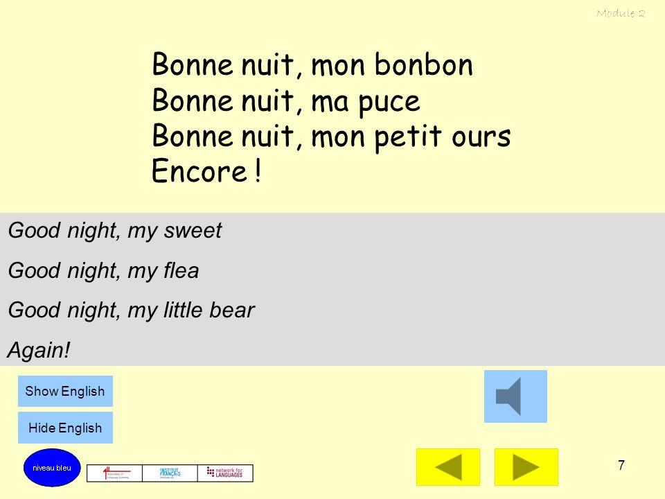 7 Bonne nuit, mon bonbon Bonne nuit, ma puce Bonne nuit, mon petit ours Encore .