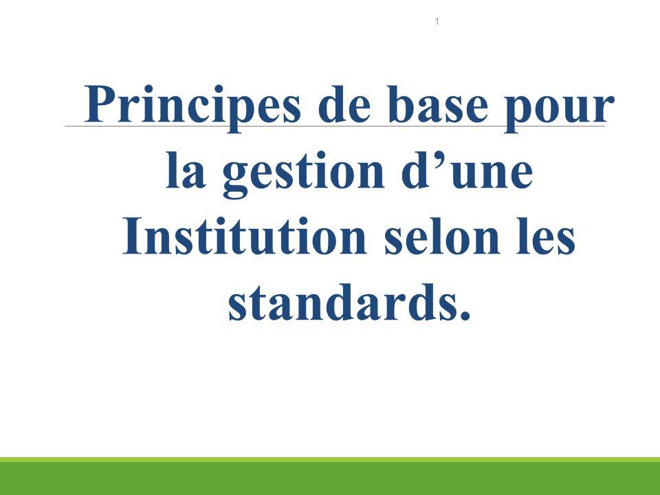 BUT PRINCIPAL Partager avec lequipe, certains principes leur permettant de bien comprendre limportance davoir un système de gestion dans cette période de globalisation de lEconomie