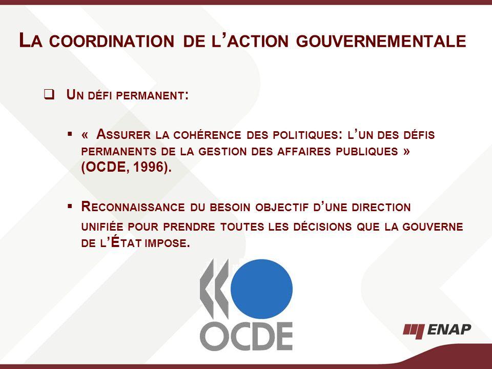U N DÉFI PERMANENT : « A SSURER LA COHÉRENCE DES POLITIQUES : L UN DES DÉFIS PERMANENTS DE LA GESTION DES AFFAIRES PUBLIQUES » (OCDE, 1996). R ECONNAI