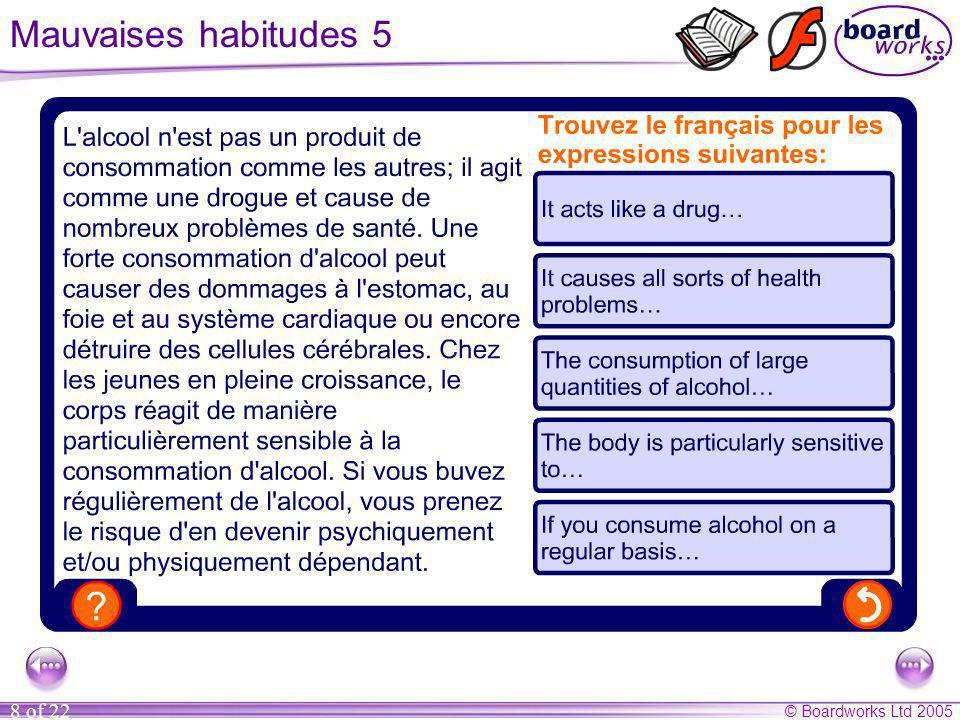 © Boardworks Ltd 2005 19 of 22 La santé 8