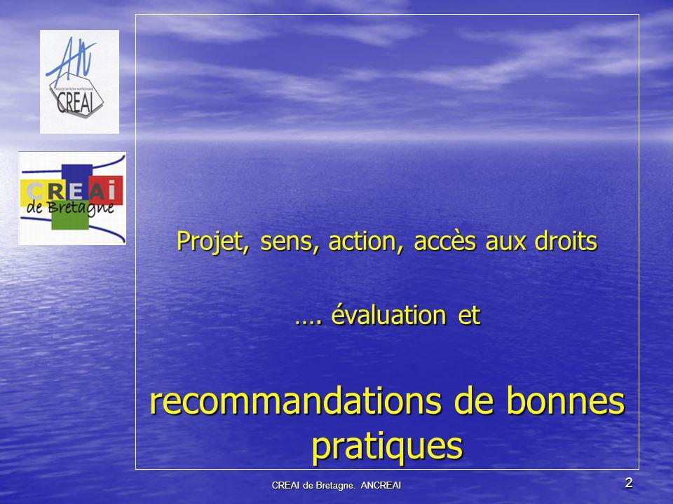 2 Projet, sens, action, accès aux droits …. évaluation et recommandations de bonnes pratiques