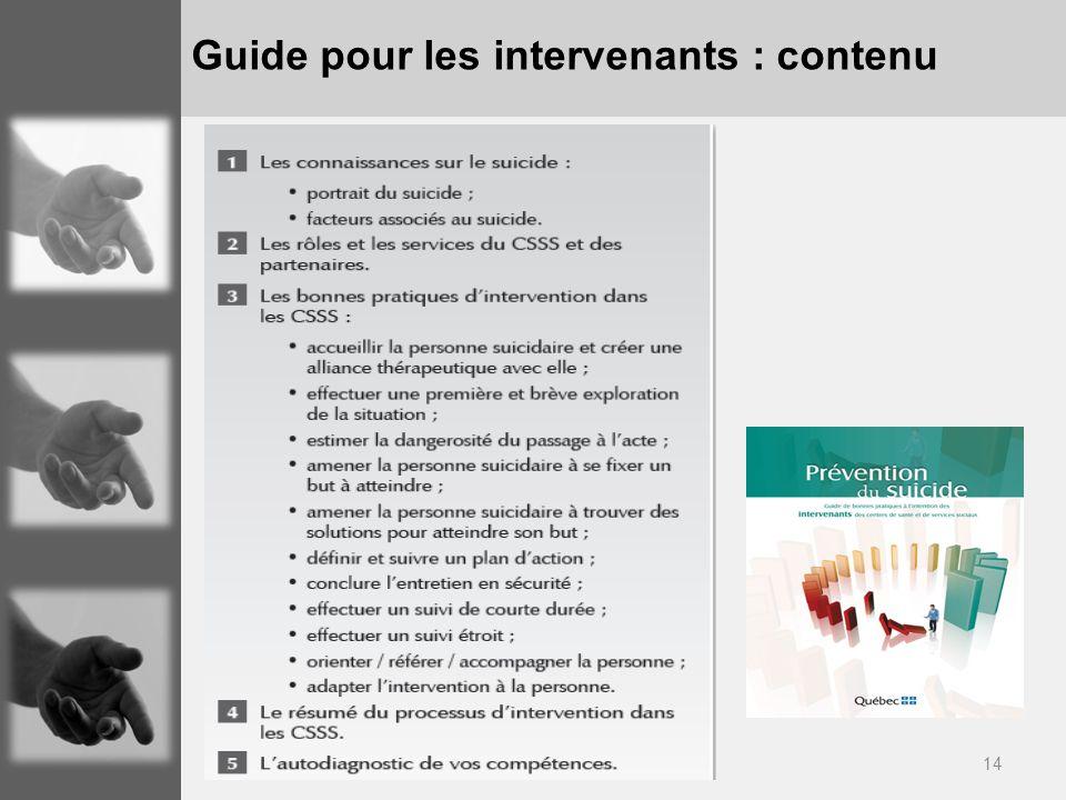 14 Guide pour les intervenants : contenu