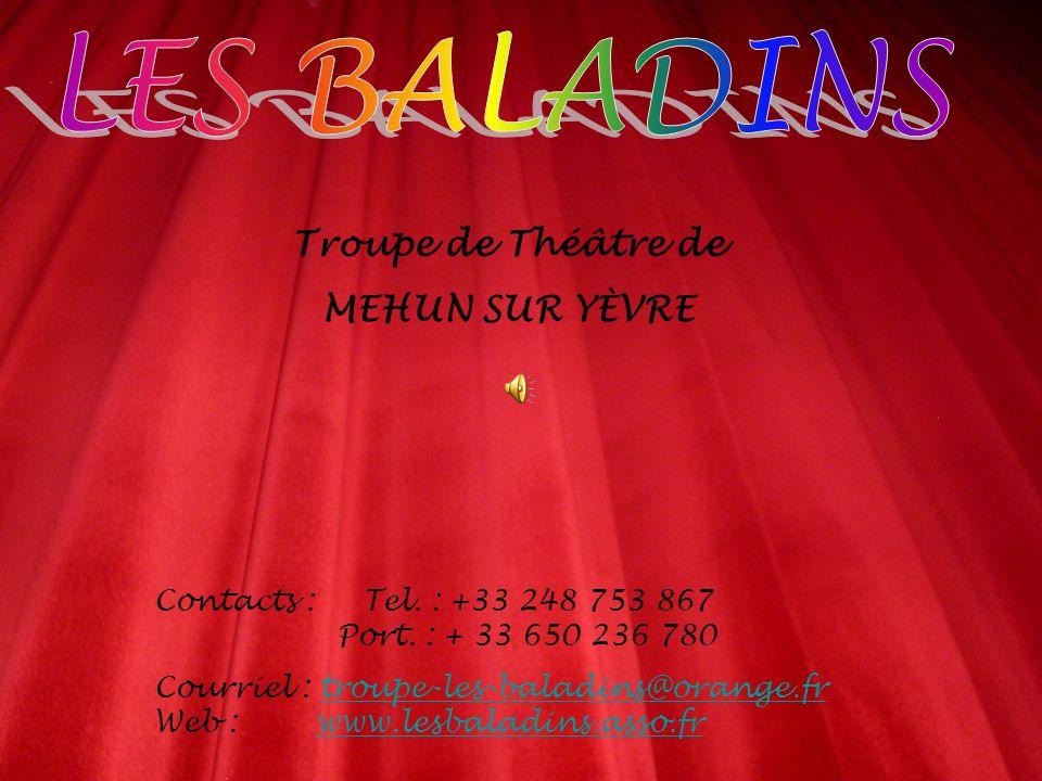 Troupe de Théâtre de MEHUN SUR YÈVRE Contacts :Tel.