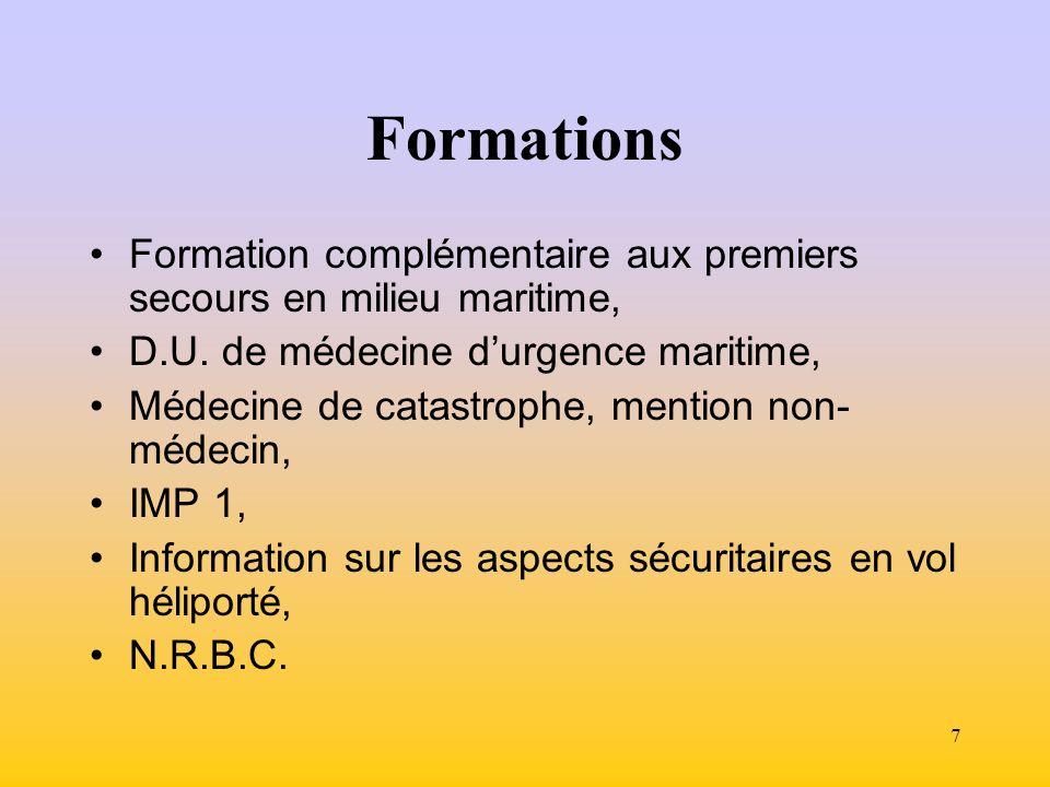7 Formations Formation complémentaire aux premiers secours en milieu maritime, D.U.