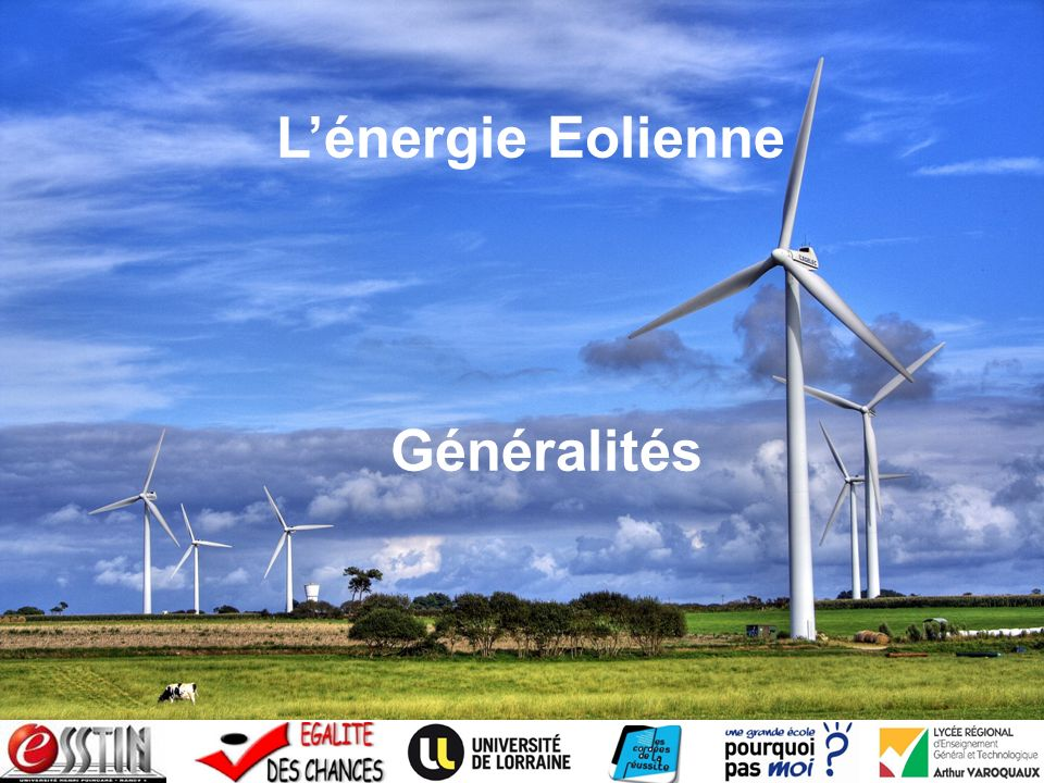 Lénergie Eolienne Généralités