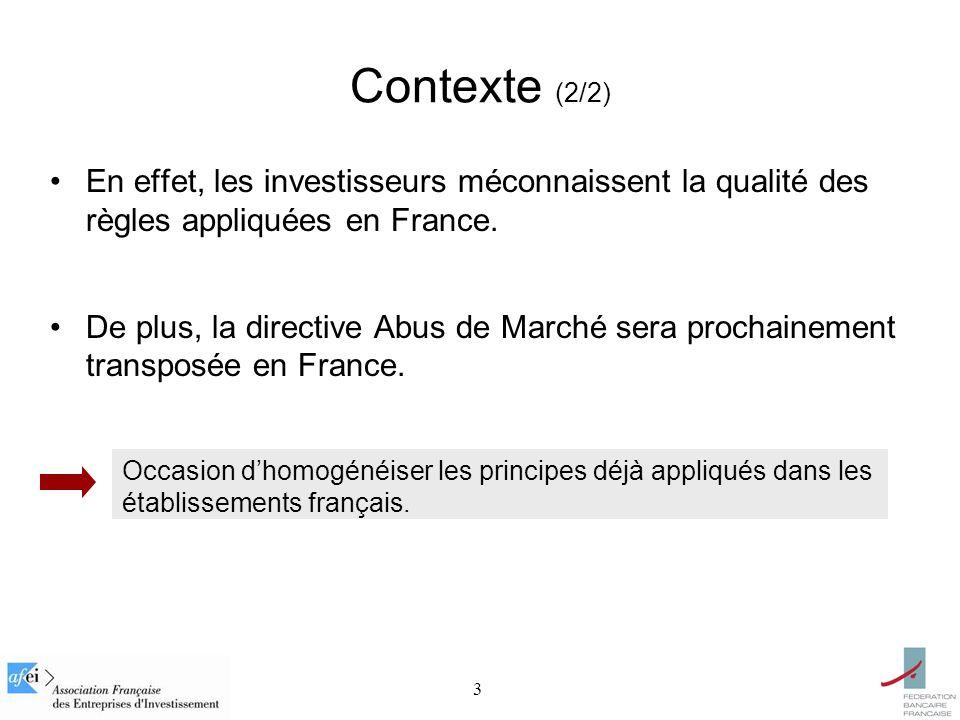 3 En effet, les investisseurs méconnaissent la qualité des règles appliquées en France. De plus, la directive Abus de Marché sera prochainement transp