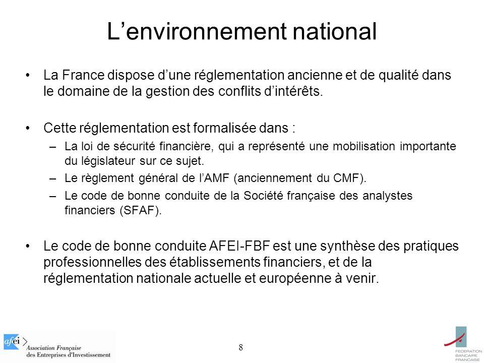 8 La France dispose dune réglementation ancienne et de qualité dans le domaine de la gestion des conflits dintérêts.