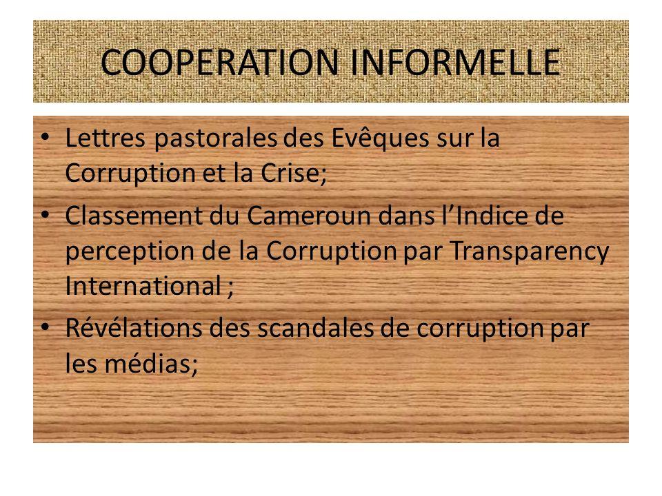 COOPERATION INFORMELLE Lettres pastorales des Evêques sur la Corruption et la Crise; Classement du Cameroun dans lIndice de perception de la Corruptio