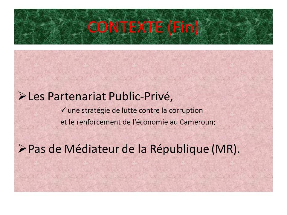 PROBLEMATIQUE Formes concrètes des PPP/Corruption et renforcement de léconomie au Cameroun.